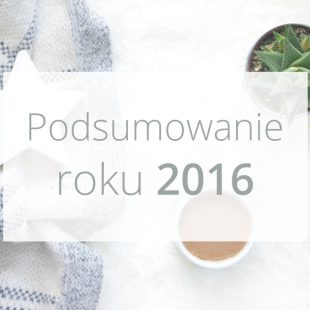 Podsumowanie roku 2016
