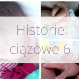 Historie ciążowe 6 Jesteśmy już w domu