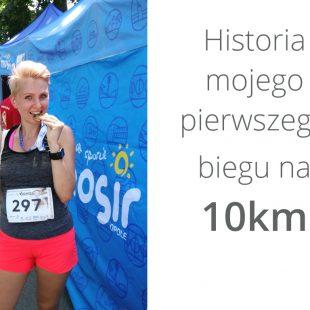 Biegać każdy może, czyli historia mojego biegu na 10km